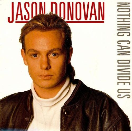 JASON DONOVAN Nothing Can Divide Us Vinyl Record 7 Inch French PWL 1988